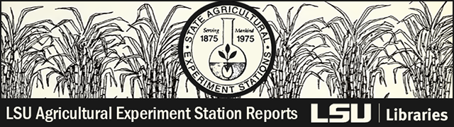 LSU Agricultural Experiment Station Reports