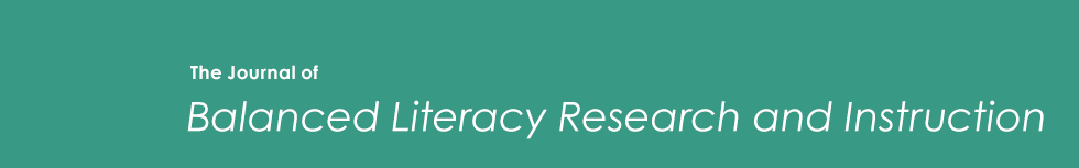 The Journal of Balanced Literacy Research and Instruction