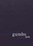 Gumbo Yearbook, Class of 2005 by Louisiana State University and Agricultural and Mechanical College